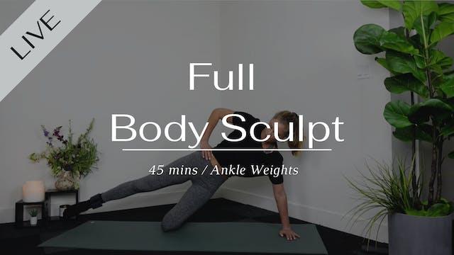 LIVE Full Body Sculpt 02/06