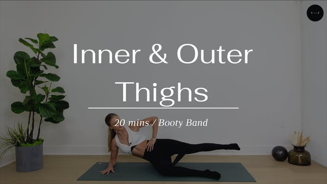 Inner & Outer Thighs