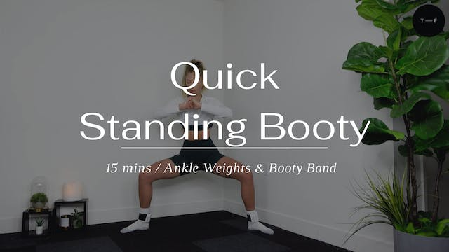 Quick Standing Booty