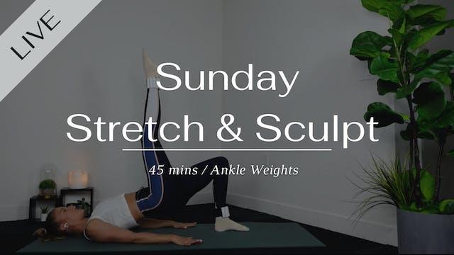 Sunday Morning Stretch & Sculpt