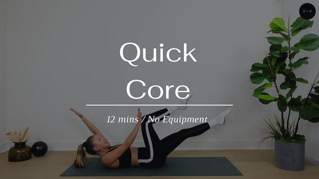 Quick Core