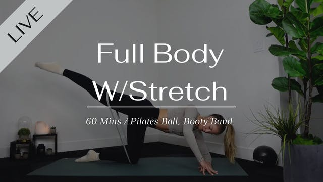 Full body w/stretch