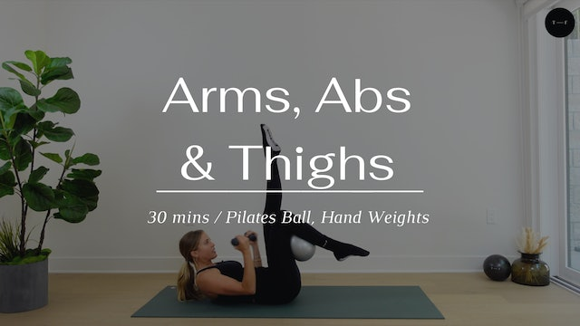 Arms, Abs & Thighs