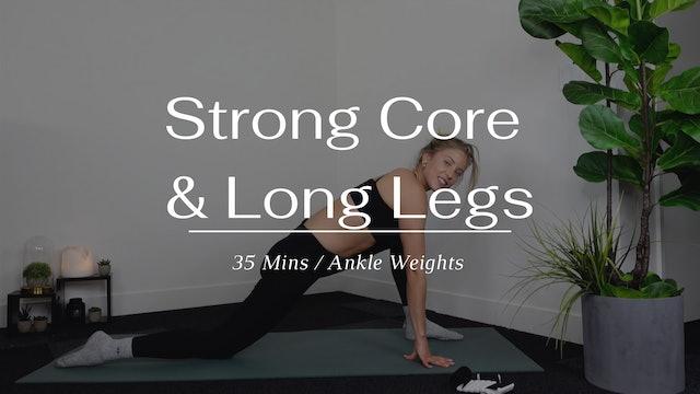Strong Core & Long Legs