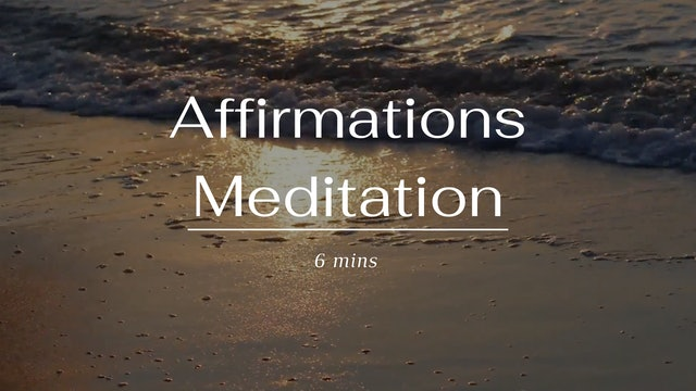 Affirmations Meditation