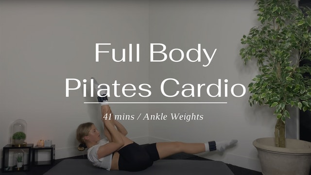 Full Body Pilates Cardio (Wednesday)