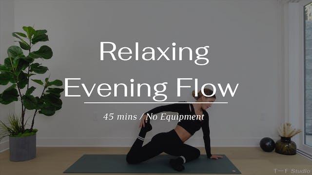Relaxing Evening Flow
