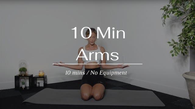 10 Min Arms