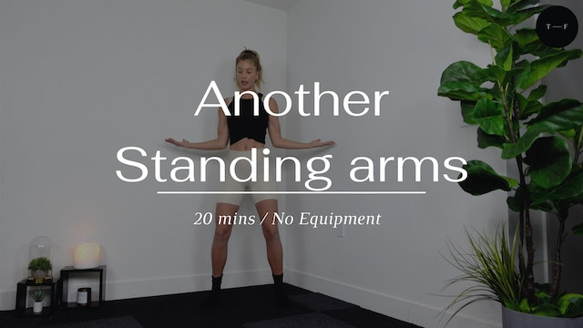 Another Standing Arms (Saturday)