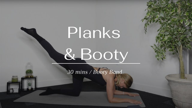 Planks & Booty