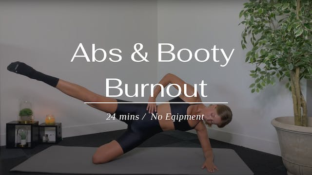 Abs & Booty Burnout