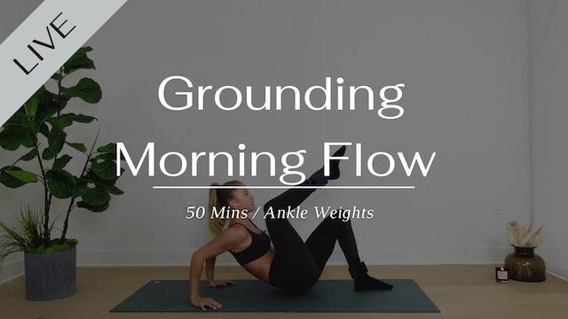 Grounding morning flow