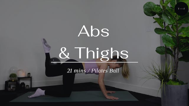 Abs & Thighs
