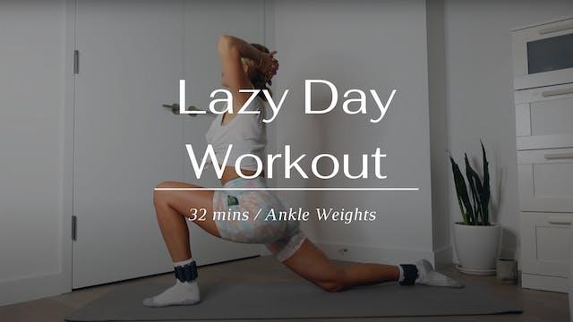 Lazy Day Workout