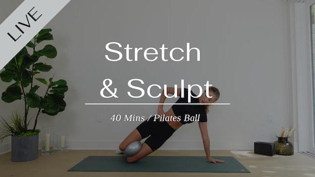 Stretch and Sculpt