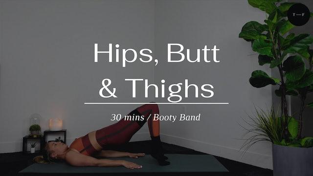 Hips, Butt & Thighs