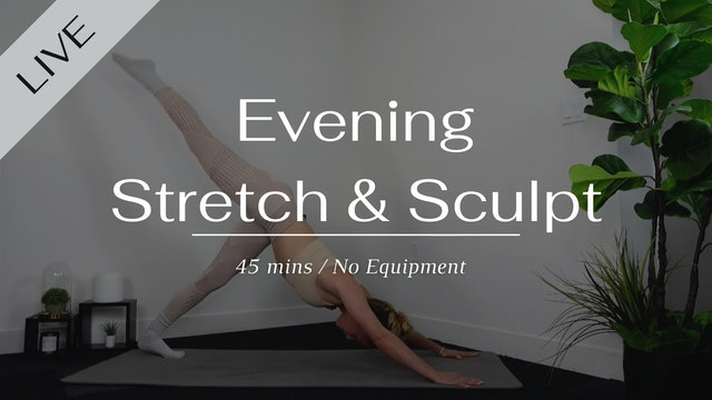 Evening Stretch & Sculpt
