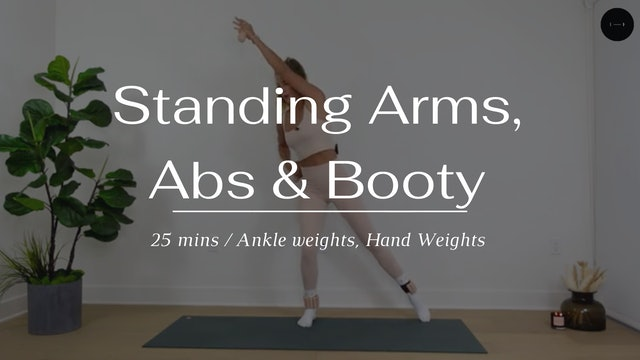 Standing Arms, Abs & Booty