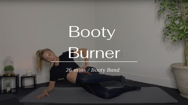 Booty burner (Tuesday)