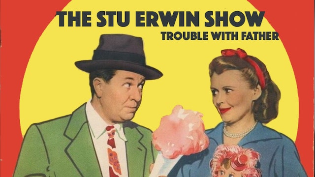 Trouble With Father (The Stu Erwin Show)