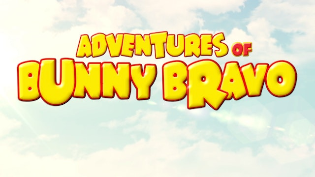 Adventures of Bunny Bravo