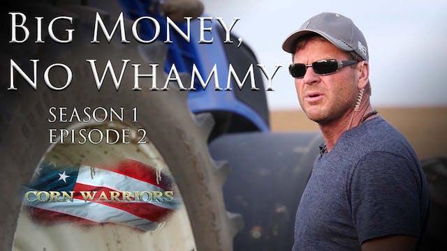 Big Money, No Whammy