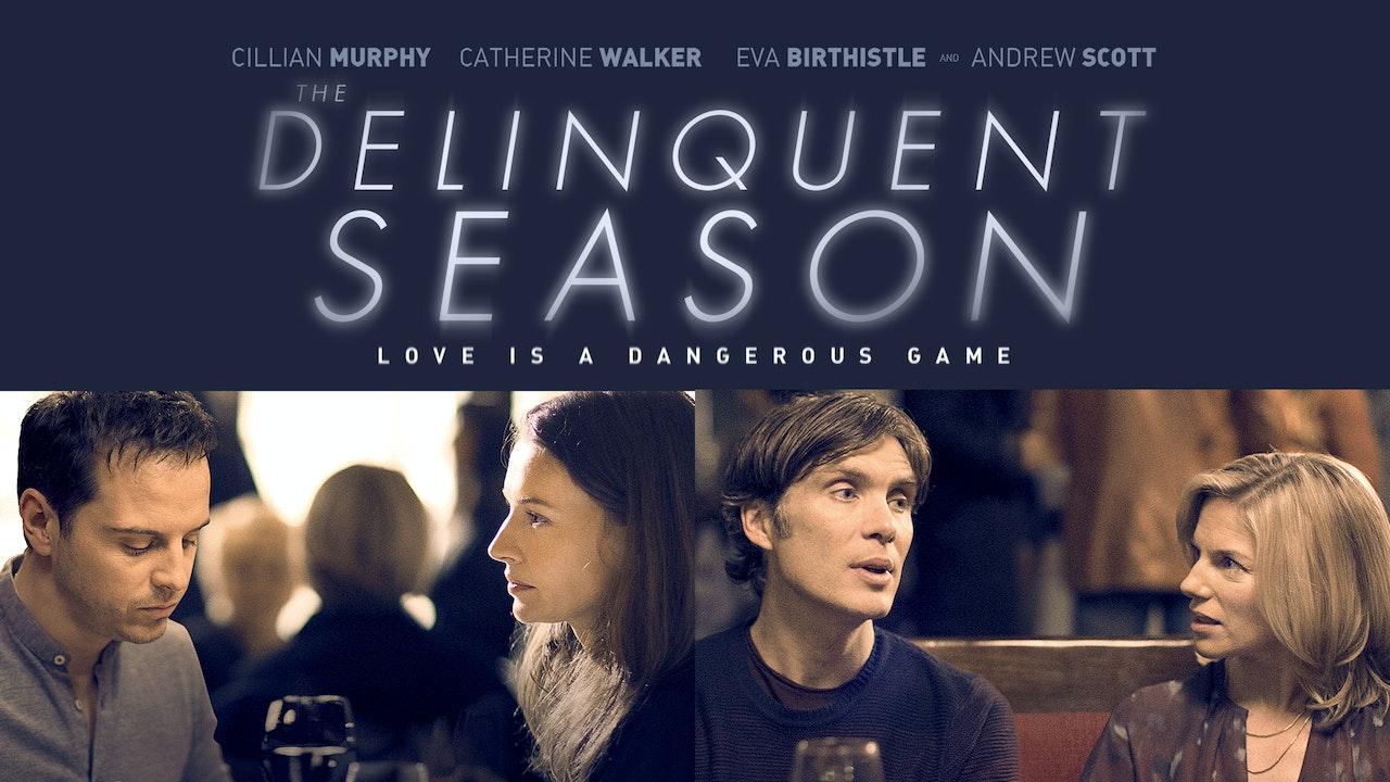 The Delinquent Season