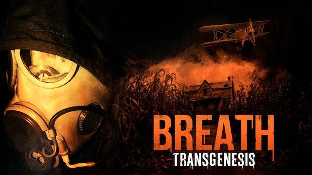 Breath: Transgenesis