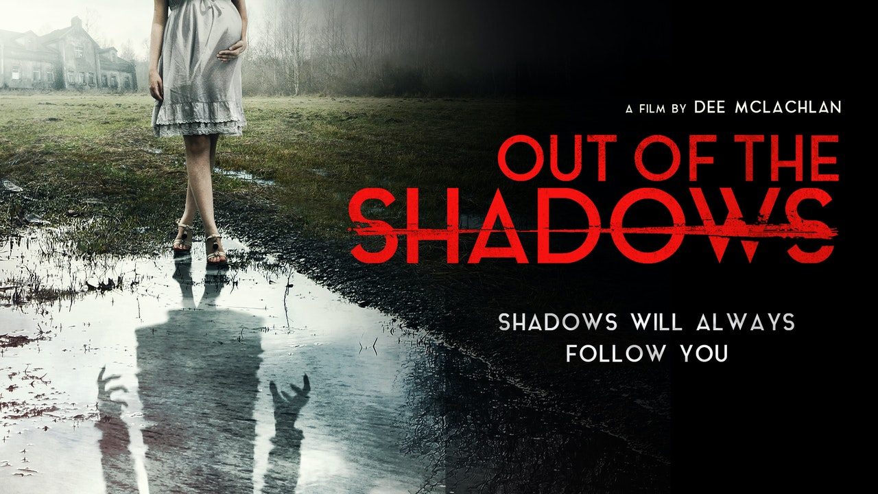Out of the Shadows