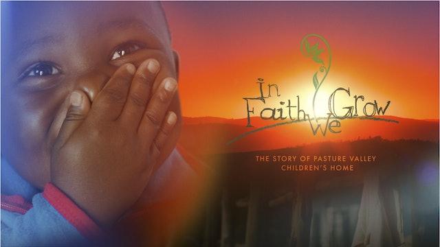 In Faith We Grow