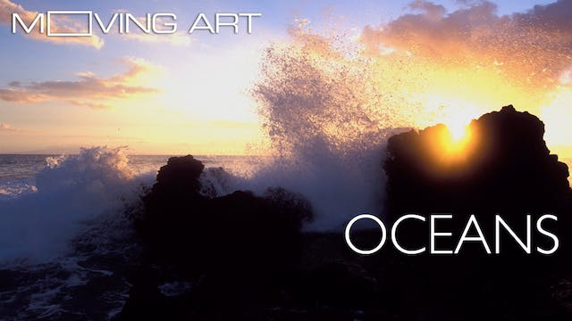 Moving Art: Oceans