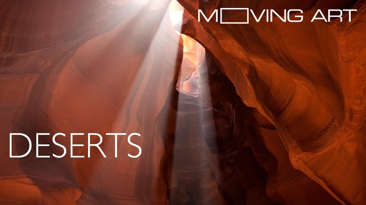 Moving Art: Season 1: Deserts