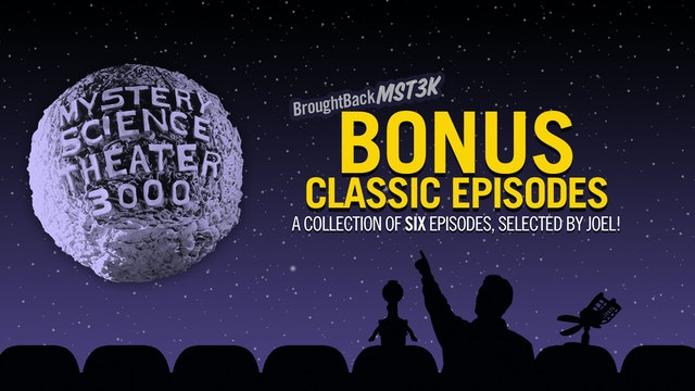 The #BroughtBackMST3K Bonus Collection