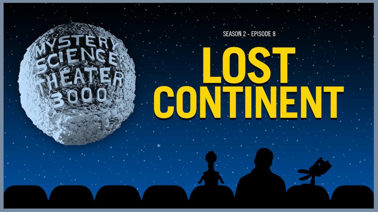 208. Lost Continent