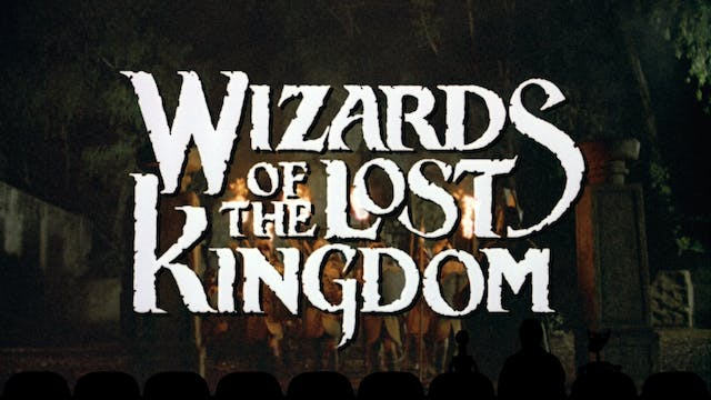 Experiment 1110: Wizards of the Lost Kingdom