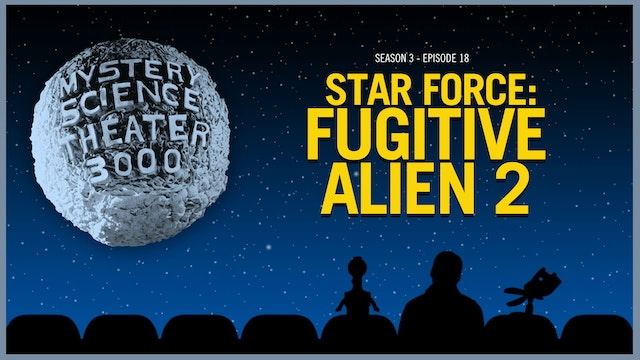 318. Star Force - Fugitive Alien II