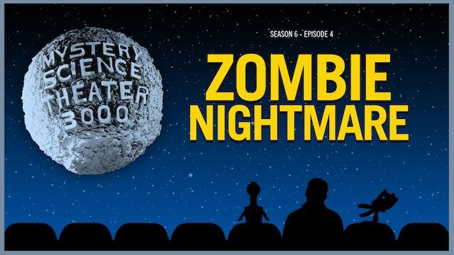 604. Zombie Nightmare