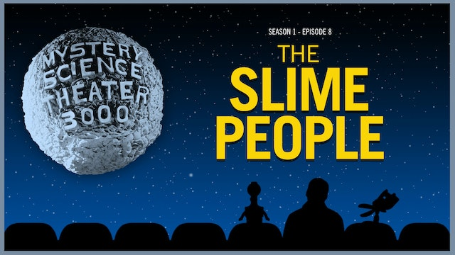 108. The Slime People