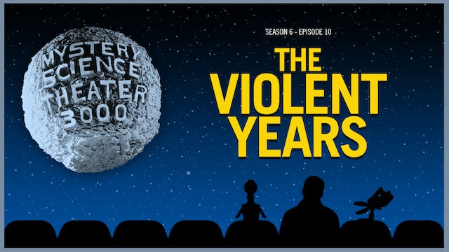 610. The Violent Years