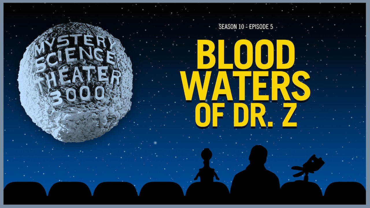 1005. Blood Waters of Dr. Z