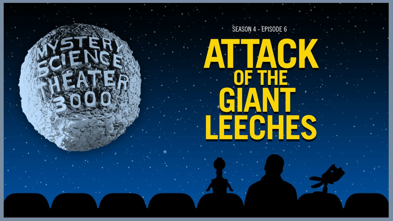 406. Attack of the Giant Leeches