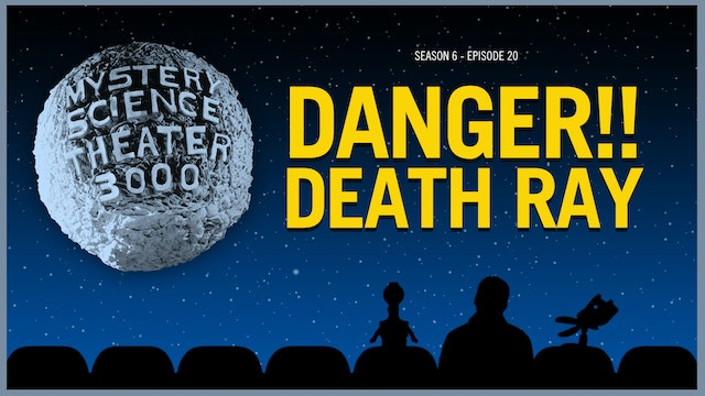620. Danger!! Death Ray