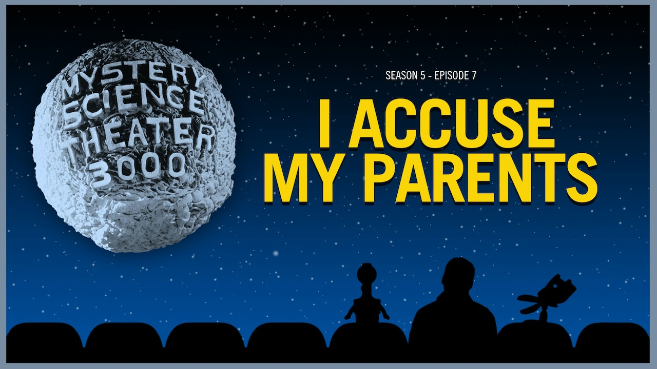 507. I Accuse My Parents