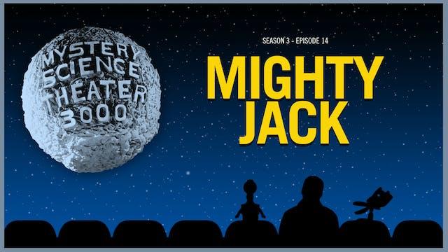 314. Mighty Jack