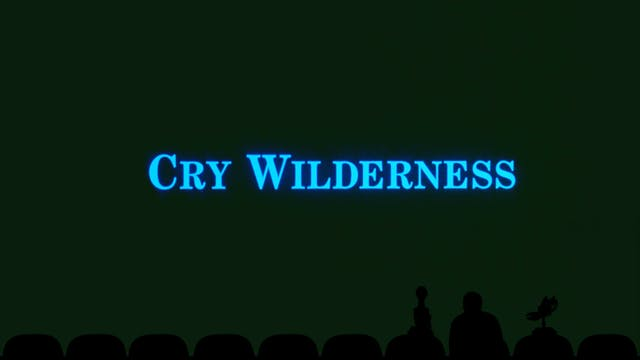 Experiment 1102: Cry Wilderness