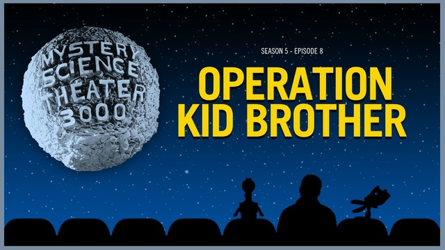 508. Operation Kid Brother