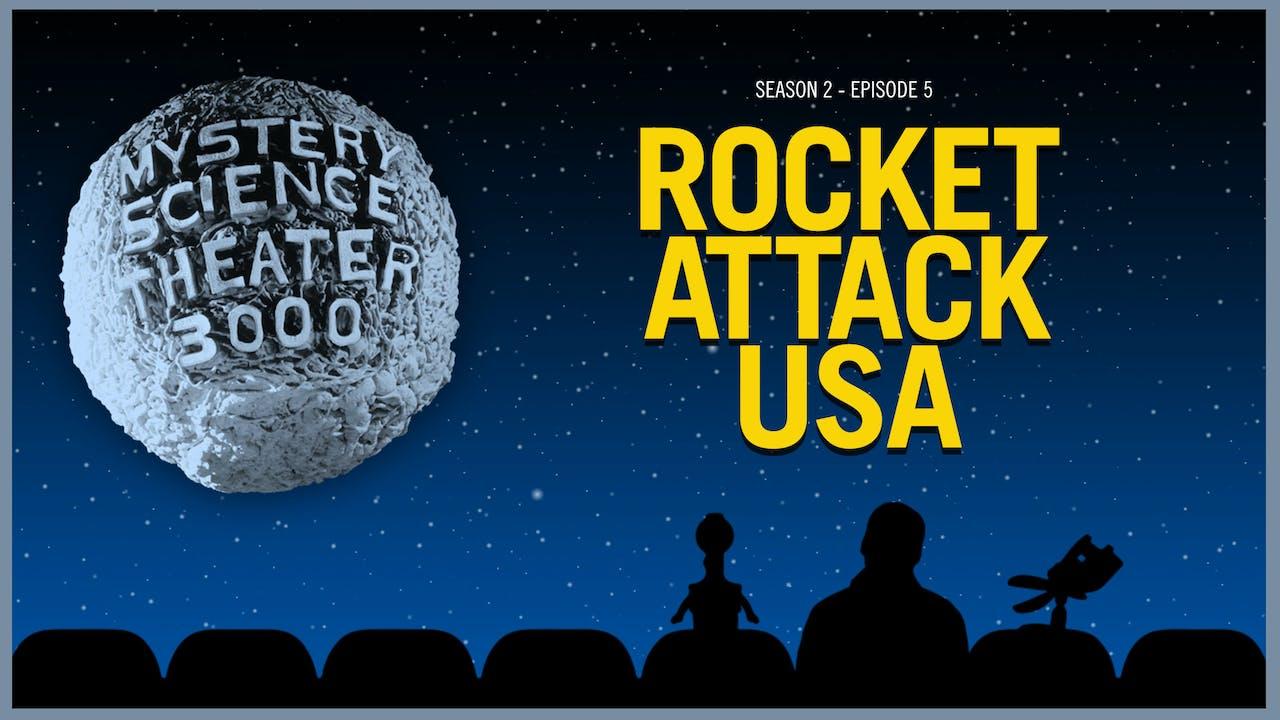 205. Rocket Attack U.S.A.