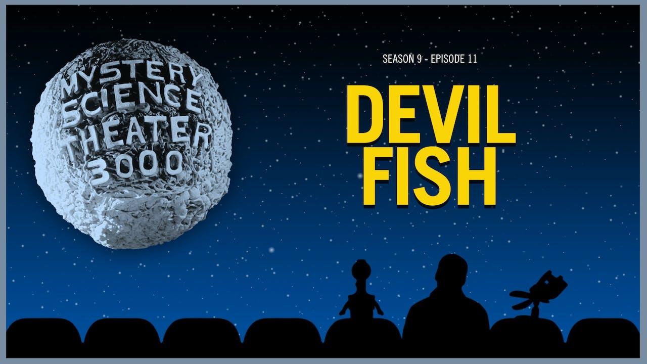 911. Devil Fish