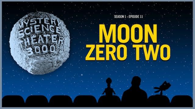 111. Moon Zero Two