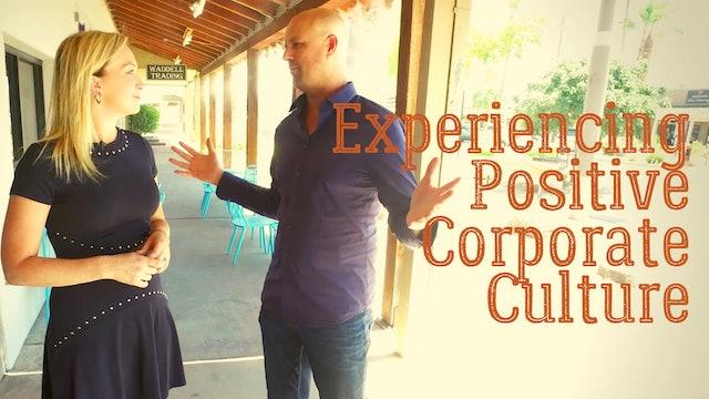 Experiencing a Positive Corporate Culture